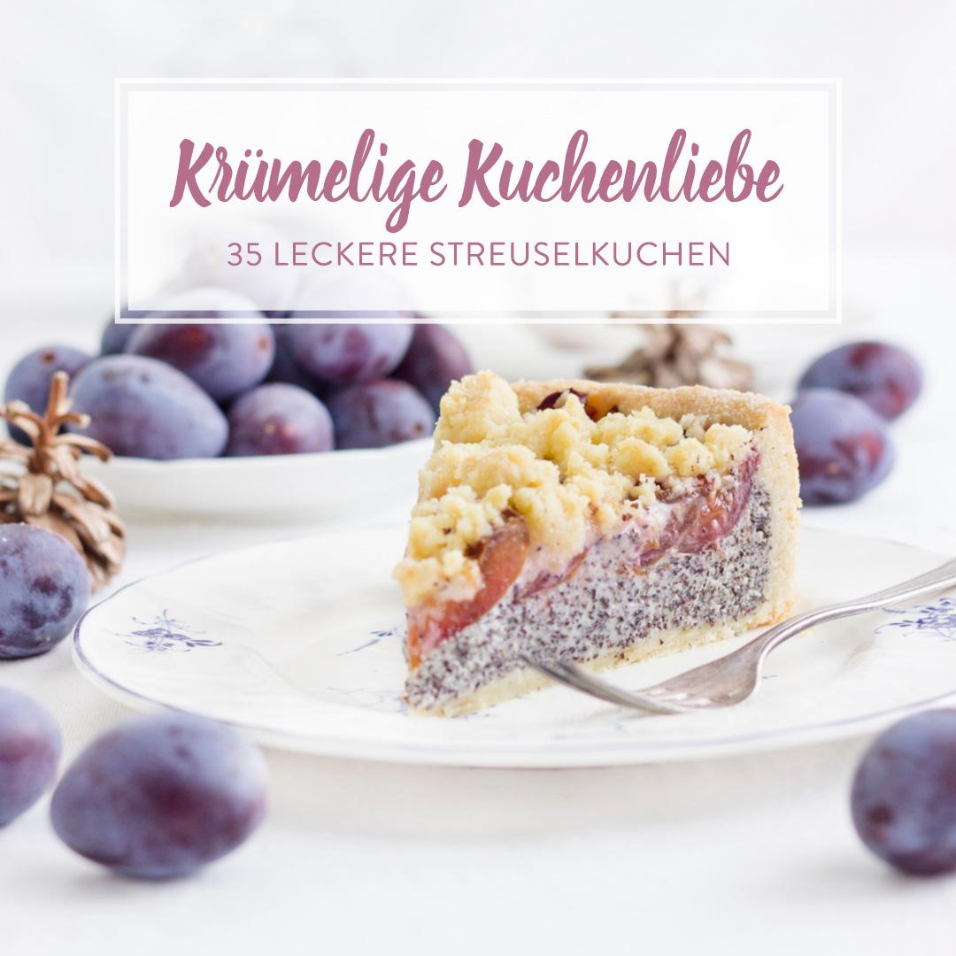 Ab Unter Die Krumeldecke 35 Streuselkuchen Lieblinge