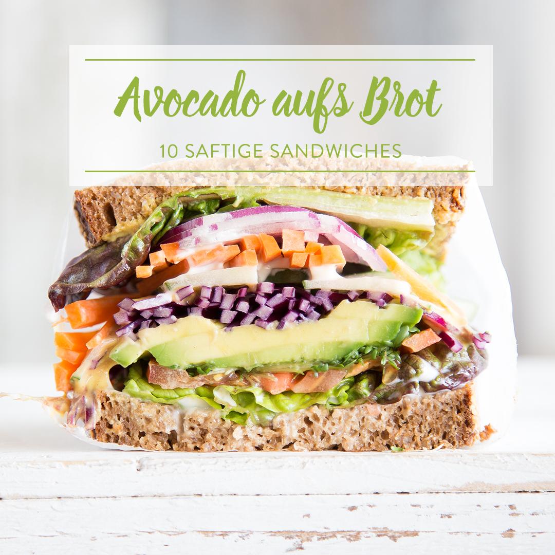 10 avocado sandwiches mach deine stulle zum fitness snack. Black Bedroom Furniture Sets. Home Design Ideas