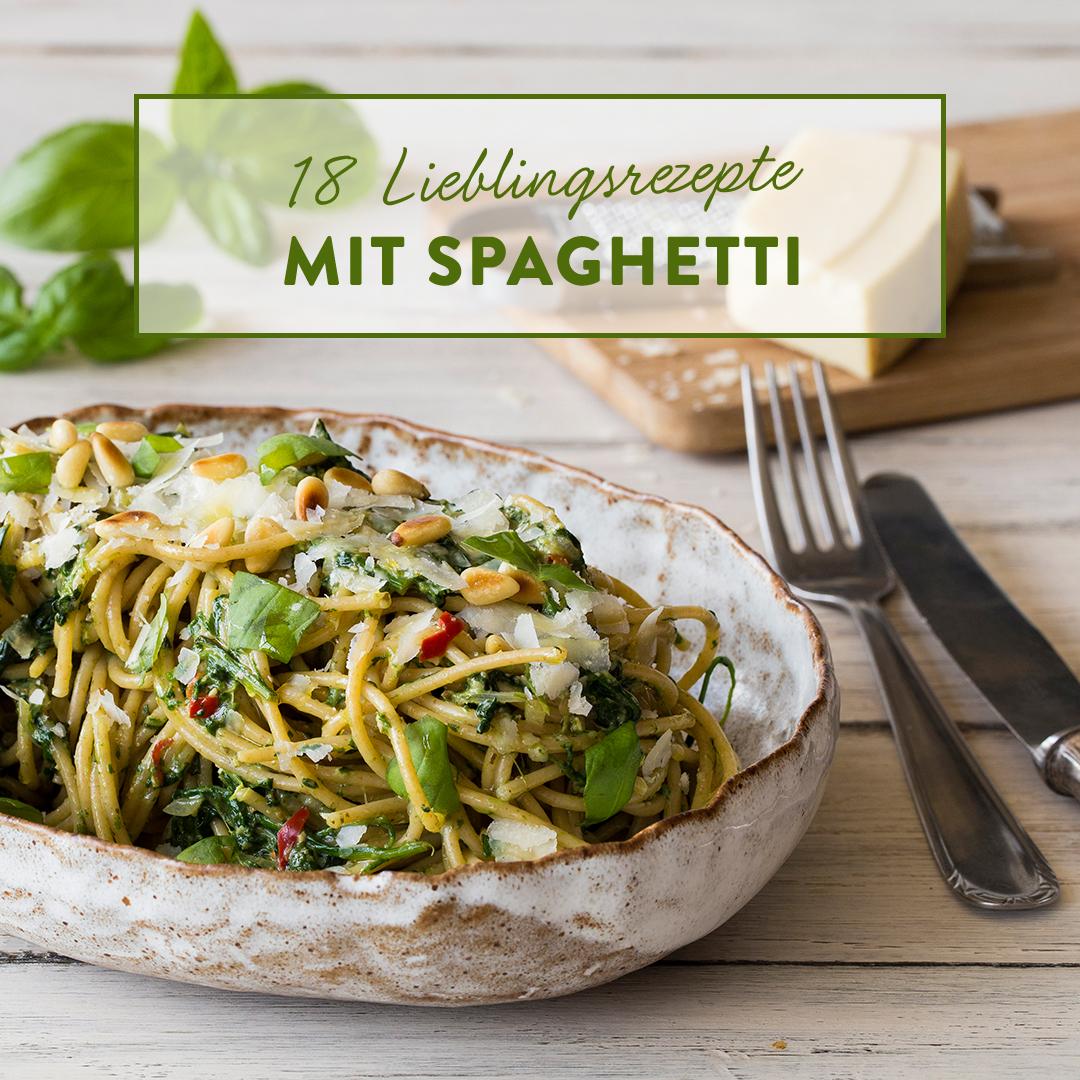 18 Spaghetti Rezepte In Die Du Dich Verlieben Wirst
