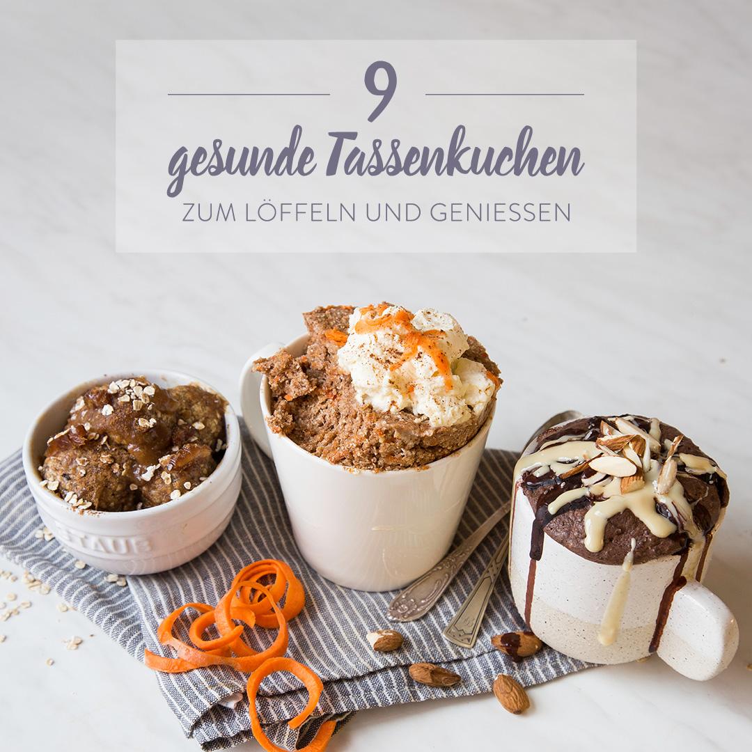 Gesunde Tassenkuchen Zum Naschen 9 Ideen Von Low Carb Bis Vegan