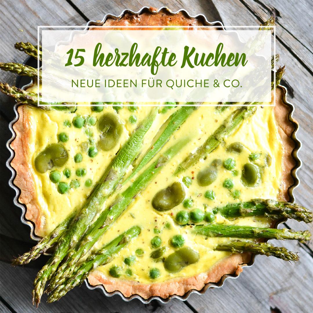 Deftig Ofenwarm Und Lecker 27 Herzhafte Kuchen