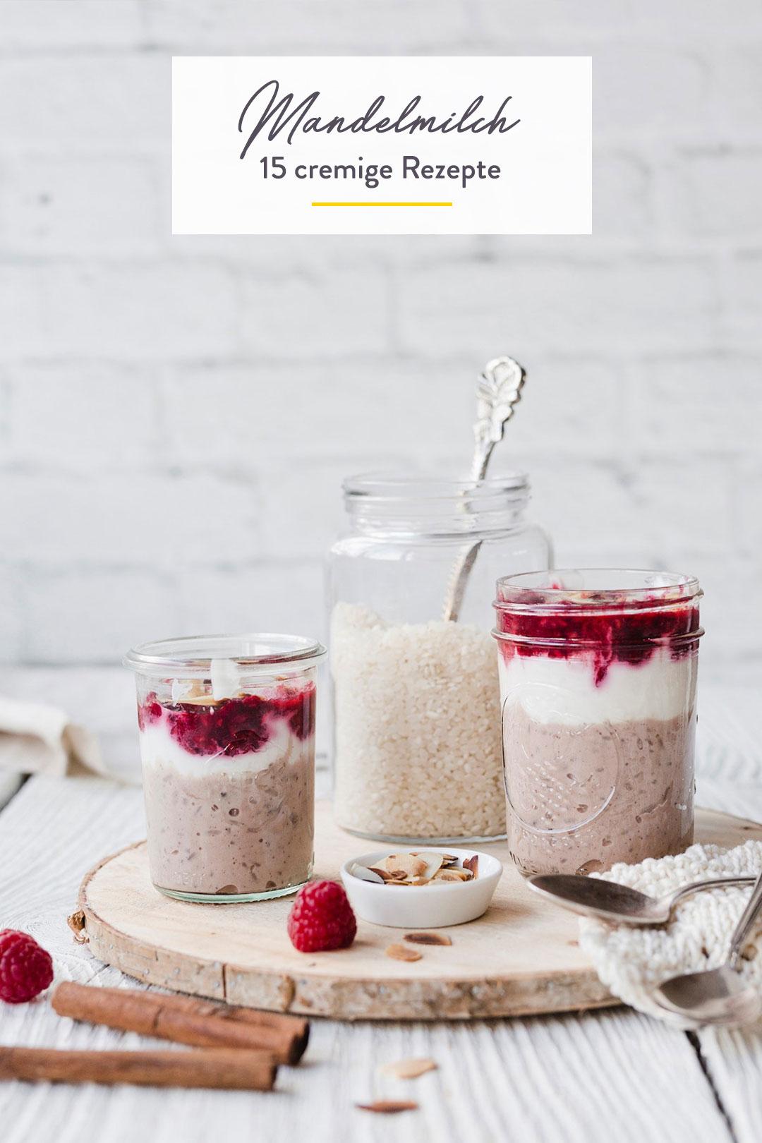 Mandelmilch-Rezepte: 17 Ideen mit dem cremigen Pflanzendrink